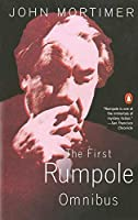 The First Rumpole Omnibus by John Mortimer(1984-01-03)