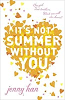 It's Not Summer Without You by Jenny Han(2011-05-01)