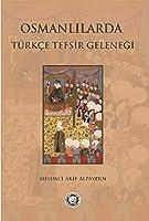 Osmanlilarda Trkce Tefsir Gelenegi