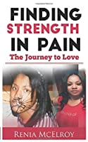 Finding Strength in Pain