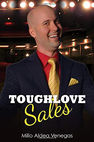 Download Toughlove Sales: For the new salespeople who need to find their way, AND for the pros who lost their way. 1097374653