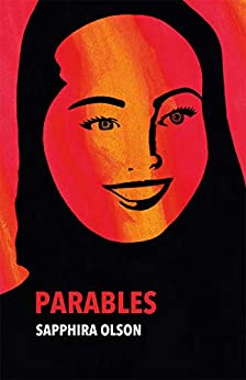 [Olson, Sapphira]のParables (English Edition)