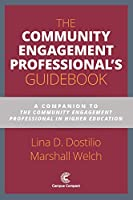 The Community Engagement Professional's Guidebook: A Companion to the Community Engagement Professional in Higher Education