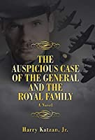 The Auspicious Case of the General and the Royal Family