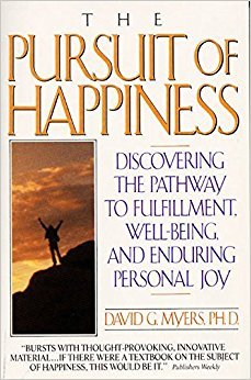Download The Pursuit of Happiness: Who is Happy - And Why? 1855382733