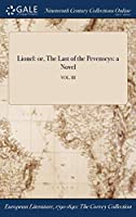 Lionel: Or, the Last of the Pevenseys: A Novel; Vol. III