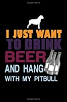 I Just Want To Drink Beer And Hang With My Pit Bull: Hangman Puzzles | Mini Game | Clever Kids | 110 Lined Pages | 6 X 9 In | 15.24 X 22.86 Cm | Single Player | Funny Great Gift