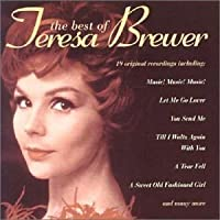 The Best Of by Teresa Brewer (2002-07-17)