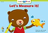 Let's Measure It (Learn to Read, Read to Learn: Math)