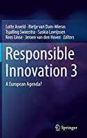 Responsible Innovation 3: A European Agenda?