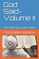 God Said- Volume II: The Truth About God's Word