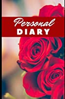 PERSONAL DIARY: 100 pages for your best memories, stories and confessions