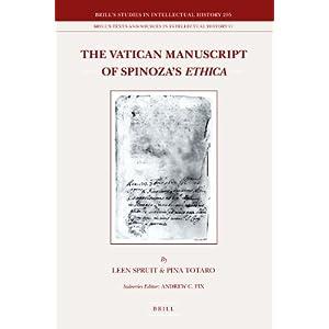 The Vatican Manuscript of Spinoza's Ethica (Brill's Studies in Itellectual History)