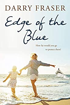 Edge of the Blue by [Fraser, Darry]
