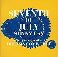 Seventh of July Sunny Day by Dreams Come True (1996-04-01)