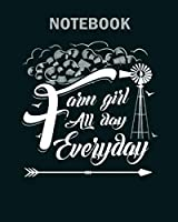 Notebook: farm girl farm girl all day everyday - 50 sheets, 100 pages - 8 x 10 inches