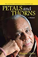 Petals and Thorns: A Memoir The round-the-world journey of a remarkable man