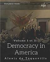Democracy in America: Complete work
