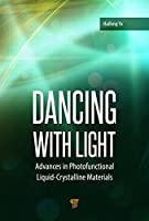 Dancing with Light: Advances in Photofunctional Liquid-Crystalline Materials (Clea90)