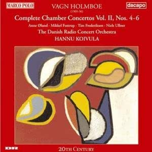 Vagn Holmboe: Complete Chamber Concertos Vol. II