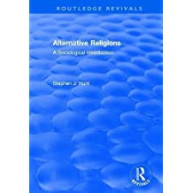 Alternative Religions: A Sociological Introduction