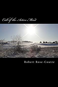 Call of the Active Mind by [Rose-Coutre, Robert]