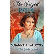 The Seized Bride (Sweetwater Brides)