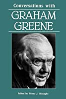 Conversations with Graham Greene (Literary Conversations) by Unknown(1992-02-01)