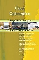 Cloud Optimization A Complete Guide - 2020 Edition