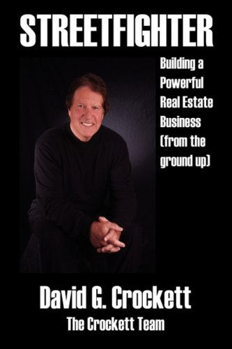Download Streetfighter: Building a Powerful Real Estate Business (From the Ground Up) 1432732714
