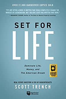 [Trench, Scott]のSet for Life: Dominate Life, Money, and the American Dream (English Edition)