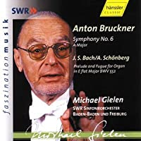 Bruckner - Symphony No 6 by Baden- South West German Radio Symphony Orchestra (2002-06-24)