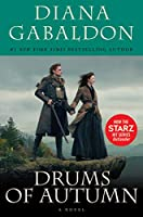 Drums of Autumn (Starz Tie-in Edition): A Novel (Outlander)