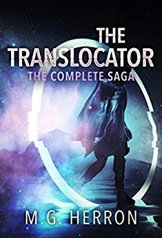 The Translocator: The Complete Saga by [Herron, M.G.]