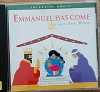 Emmanuel Has Come