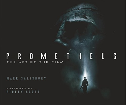 Prometheus: The Art of the Film (Film Tie in)