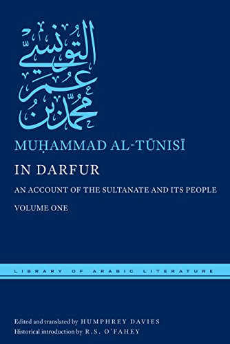 In Darfur: An Account of the Sultanate and Its People, Volume One: 1 (Library of Arabic Literature)