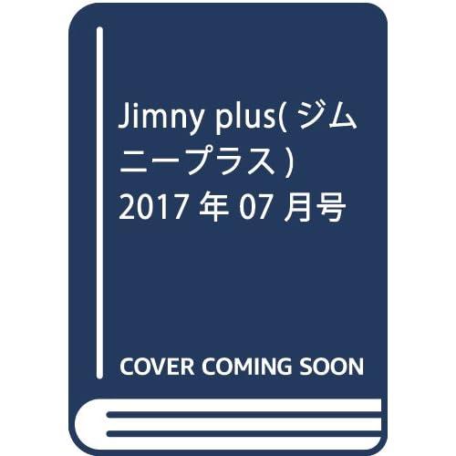 Jimny plus(ジムニープラス) 2017年 07 月号 [雑誌]