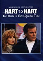 Hart to Hart: Two Harts in Three Quarter Time [DVD]