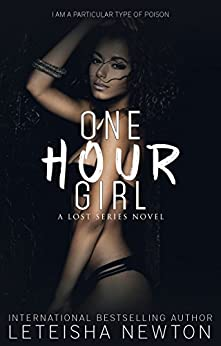 One Hour Girl (Lost Series Book 1) by [Newton, LeTeisha]