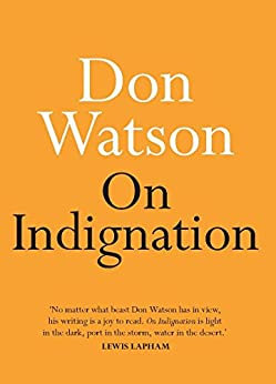 On Indignation by [Watson, Don]
