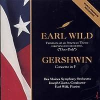 Wild: Doo-Dah Variations; Gershwin: Concerto in F by EARL WILD