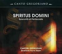 Spiritus Domini by Canto Gregoriani