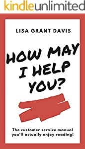 How May I Help You: A Customer Service Manual (English Edition)