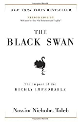 By Nassim Nicholas Taleb: The Black Swan: The Impact of the Highly Improbable