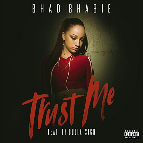 Trust Me (feat. Ty Dolla $ign) [Explicit]