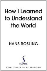 How I Learned to Understand the World ハードカバー