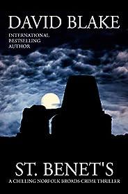 St. Benet's: A chilling Norfolk Broads crime thriller (British Detective Tanner Murder Mystery Series Boo