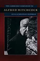 The Cambridge Companion to Alfred Hitchcock (Cambridge Companions to American Studies)