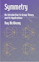 Symmetry: An Introduction to Group Theory and Its Applications (Dover Books on Physics)